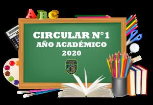 CIRCULAR N°1 – AÑO ESCOLAR 2020